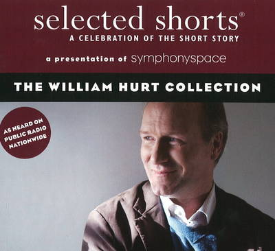 Selected Shorts: The William Hurt Collection (CD-Audio)