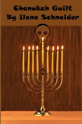 Chanukah Guilt (Paperback)