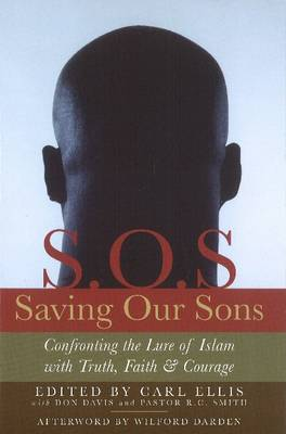 Saving Our Sons: Confronting the Lure of Islam with Truth, Faith & Courage (Hardback)