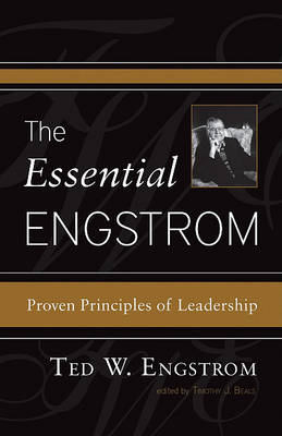 The Essential Engstrom: Proven Principles of Leadership (Paperback)