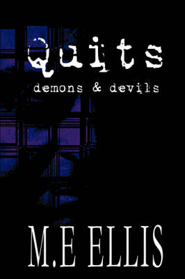 Quits: Demons and Devils (Paperback)