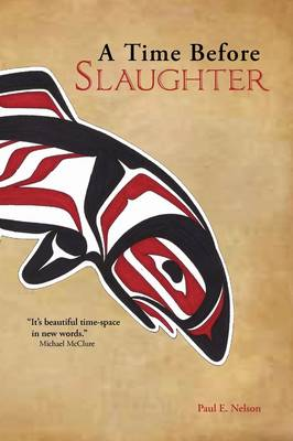 A Time Before Slaughter (Paperback)