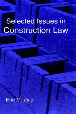 Selected Issues in Construction Law (Hardback)