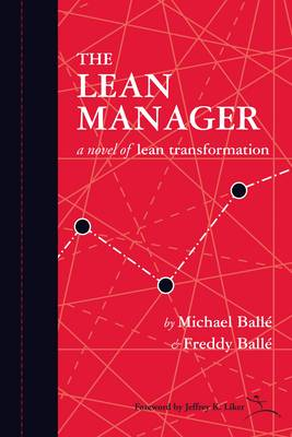 The Lean Manager: A Novel of Lean Transformation (Paperback)