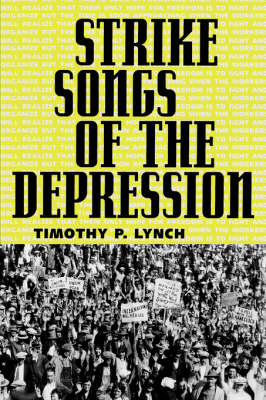 Strike Songs of the Depression (Paperback)