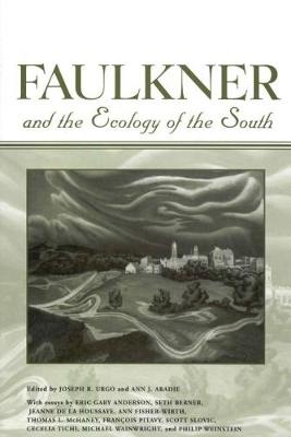 Faulkner and the Ecology of the South (Paperback)