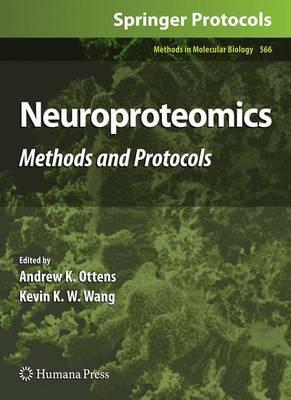 Neuroproteomics: Methods and Protocols - Methods in Molecular Biology 566 (Hardback)
