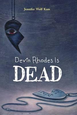 Devin Rhodes Is Dead (Hardback)
