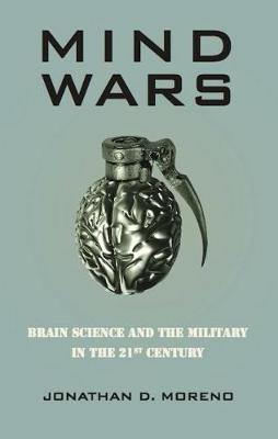 Mind Wars: Brain Science and the Military in the 21st Century (Paperback)