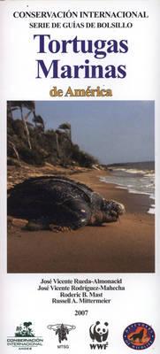 Tortugas Marinas de America [Sea Turtles of America] - Conservation International Tropical Pocket Guide Series