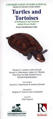 Turtles and Tortoises of Madagascar and Adjacent Indian Ocean Islands: Pocket Identification Guide - Conservation International Tropical Pocket Guide Series