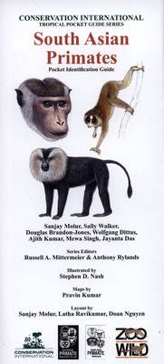 South Asian Primates: Pocket Identification Guide - Conservation International Tropical Pocket Guide Series