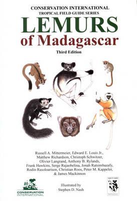 Lemurs of Madagascar - Conservation International Tropical Field Guides (Paperback)