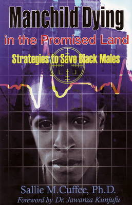 Manchild Dying in the Promised Land: Strategies to Save Black Males (Paperback)