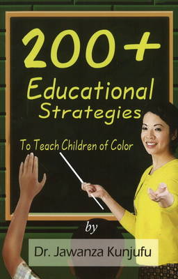 200+ Educational Strategies to Teach Children of Color (Paperback)