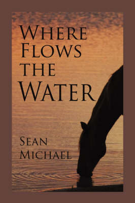 Where Flows the Water (Paperback)