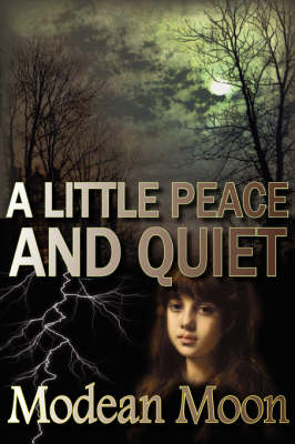 A Little Peace and Quiet (Hardback)