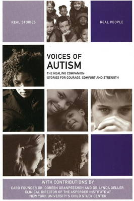 Voices of Autism: The Healing Companion: Stories for Courage, Comfort and Strength (Paperback)