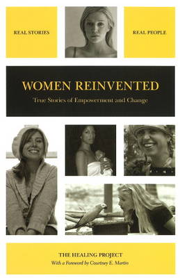 Women Reinvented: True Stories of Empowerment and Change (Paperback)