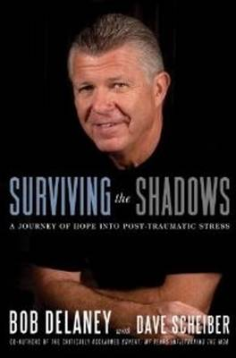 Surviving the Shadows: A Journey of Hope into Post-Traumatic Stress (Hardback)