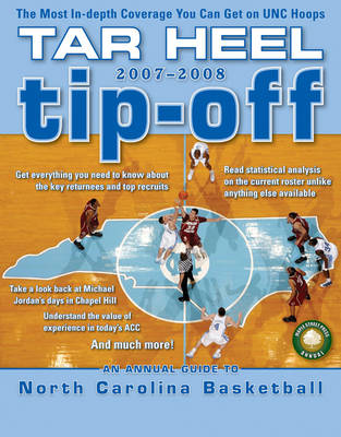 Tar Heel Tip-off 2007-2008: An Annual Guide to North Carolina Basketball (Paperback)