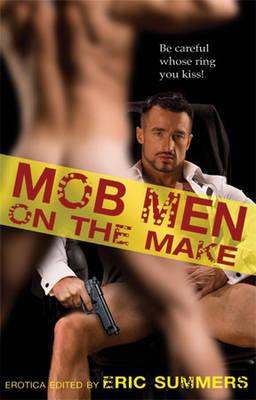 Mob Men on the Make (Paperback)
