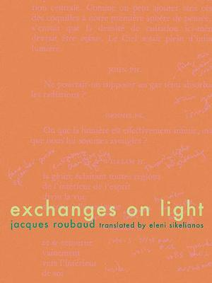 Exchanges of Light (Paperback)