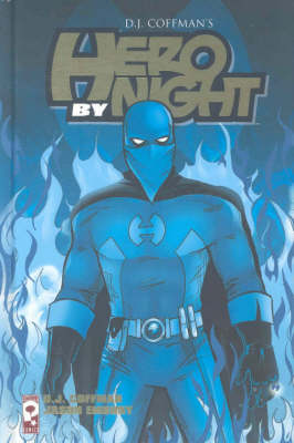 Hero by Night (Hardback)