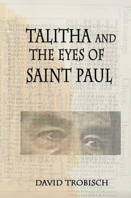Talitha and the Eyes of Saint Paul (Paperback)