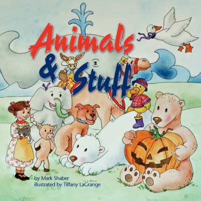 Animals and Stuff (Paperback)