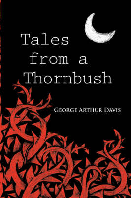Tales from a Thornbush (Paperback)