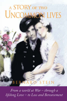 A Story of Two Uncommon Lives (Paperback)