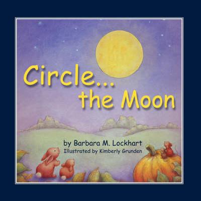 Circle...the Moon (Paperback)