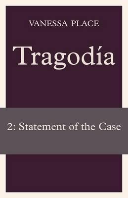 Tragodia 2: Statement of the Case (Paperback)