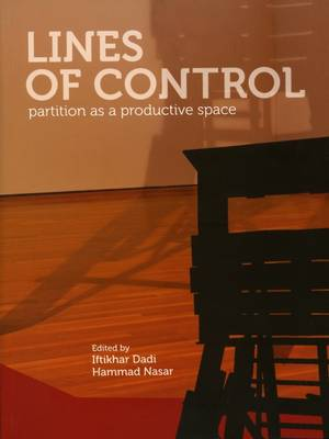 Lines of Control: Partition as a Productive Space (Paperback)
