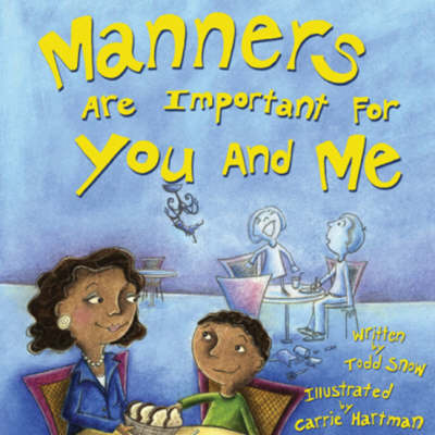 Manners are Important for You and Me (Paperback)