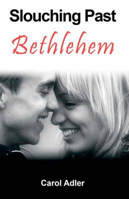 Slouching Past Bethlehem (Paperback)