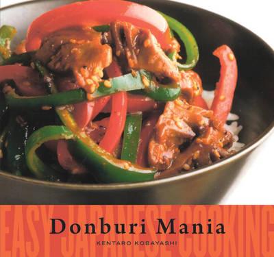 Donburi Mania: Easy Japanese Cooking (Paperback)