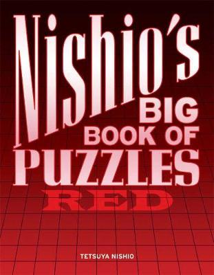 Nishio's Big Book Of Puzzles: Red (Paperback)