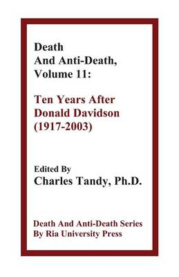 Death and Anti-Death, Volume 11: Ten Years After Donald Davidson (1917-2003) - Death & Anti-Death (Hardcover) (Paperback)