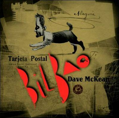Dave Mckean - Postcard from Bilbao (Hardback)
