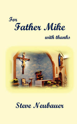For Father Mike (Paperback)