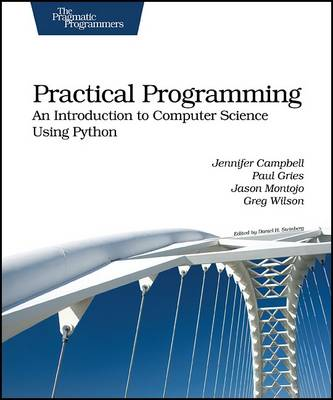 Practical Programming: An Introduction to Computer Science Using Python (Paperback)