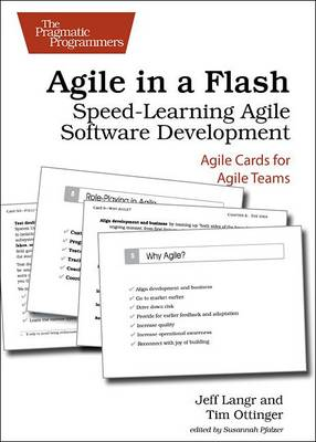 Agile in a Flash: Speed-Learning Agile Software Development (Paperback)