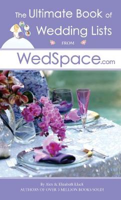 The Ultimate Book of Wedding Lists from WedSpace.com (Paperback)