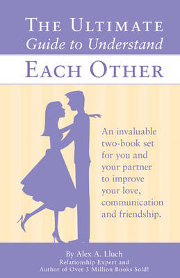 The Ultimate Guide for Men & Women to Understand Each Other