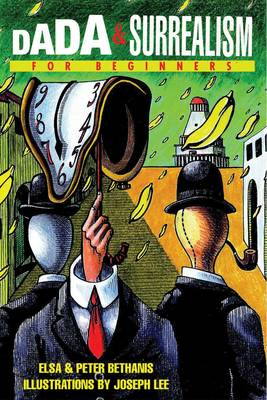 Dada and Surrealism for Beginners - For Beginners (Paperback)