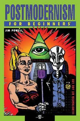 Postmodernism for Beginners - For Beginners (Paperback)