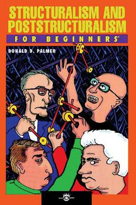 Structuralism and Poststructuralism for Beginners - For Beginners (Paperback)