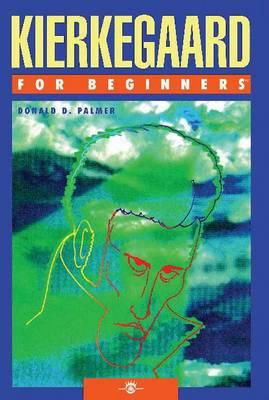 Kierkegaard for Beginners - For Beginners (Paperback)